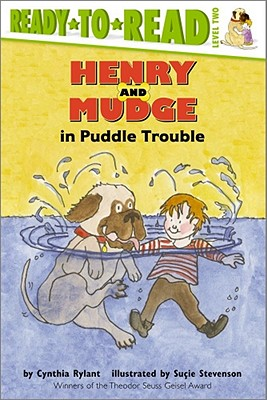 Henry and Mudge in Puddle Trouble By Rylant, Cynthia/ Stevenson, Sucie