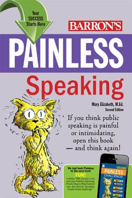 Painless Speaking By Elizabeth, Mary